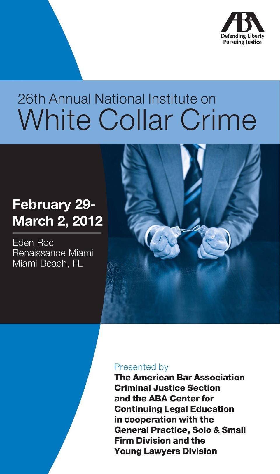 Criminal Justice Section and the ABA Center for Continuing Legal Education in