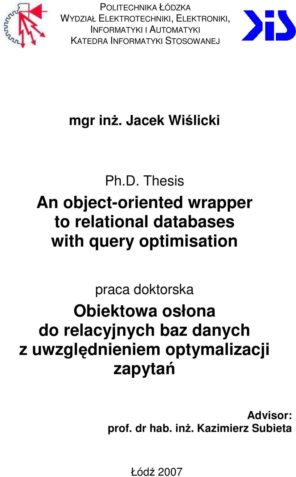Thesis An object-oriented wrapper to relational databases with query optimisation praca
