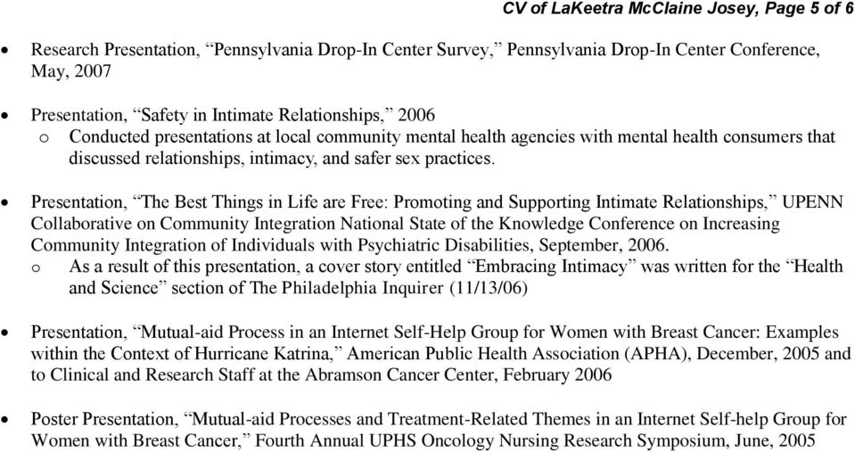 Presentation, The Best Things in Life are Free: Promoting and Supporting Intimate Relationships, UPENN Collaborative on Community Integration National State of the Knowledge Conference on Increasing