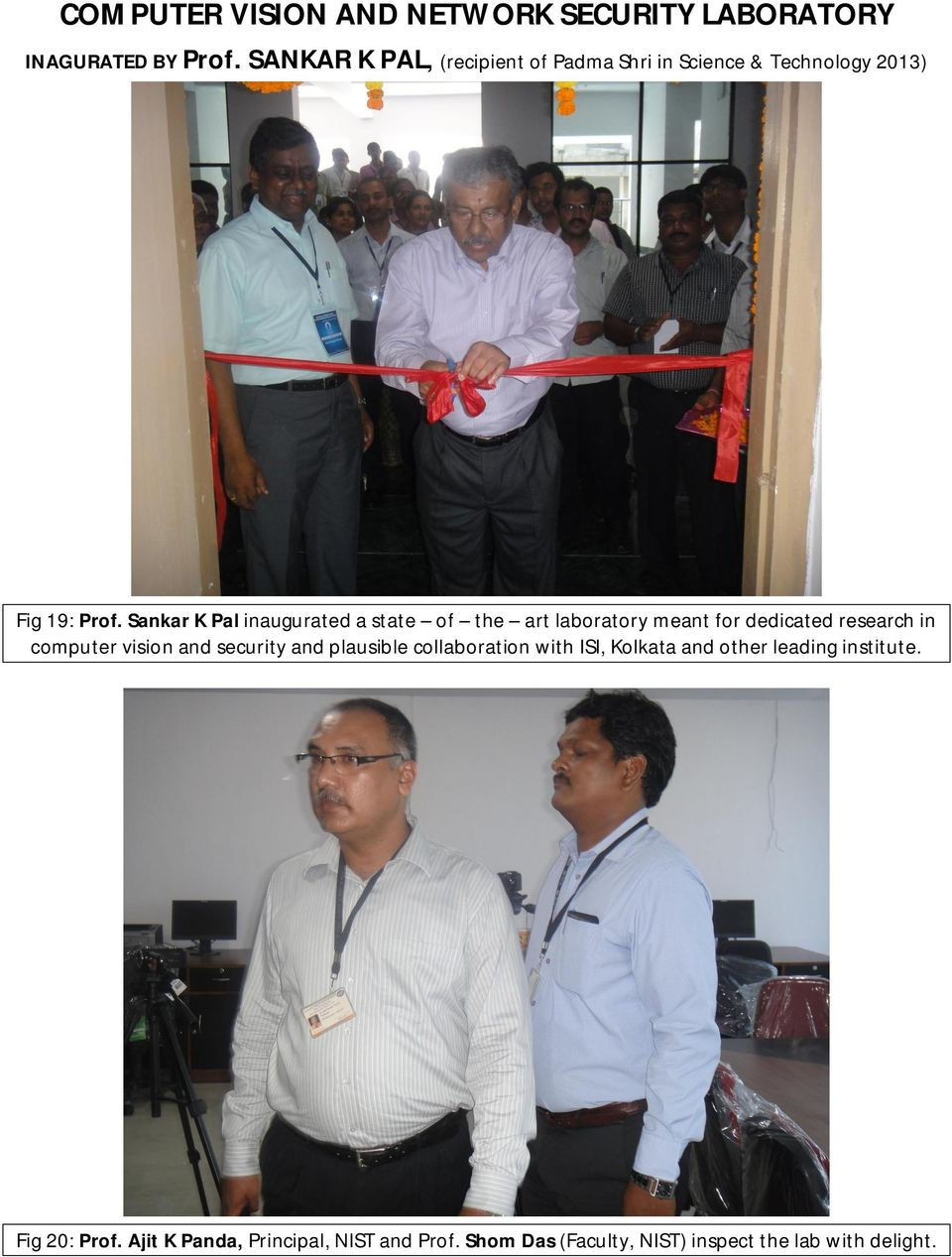 Sankar K Pal inaugurated a state of the art laboratory meant for dedicated research in computer vision and