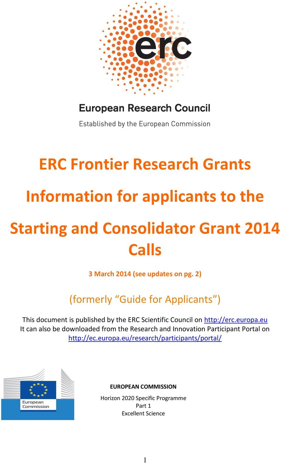 2) (formerly Guide for Applicants ) This document is published by the ERC Scientific Council on http://erc.europa.