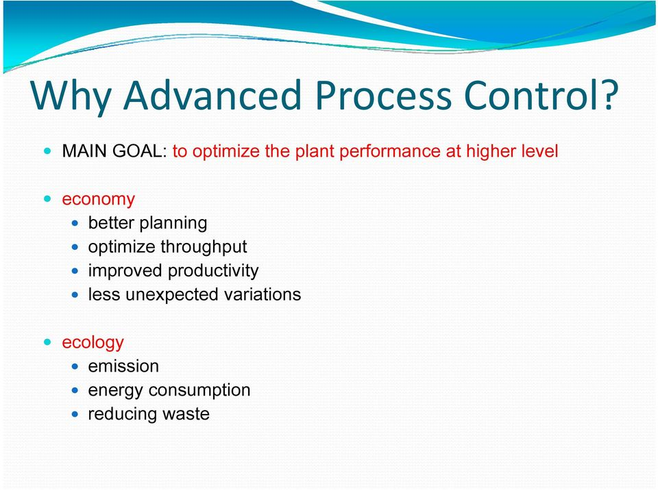 level economy better planning optimize throughput improved