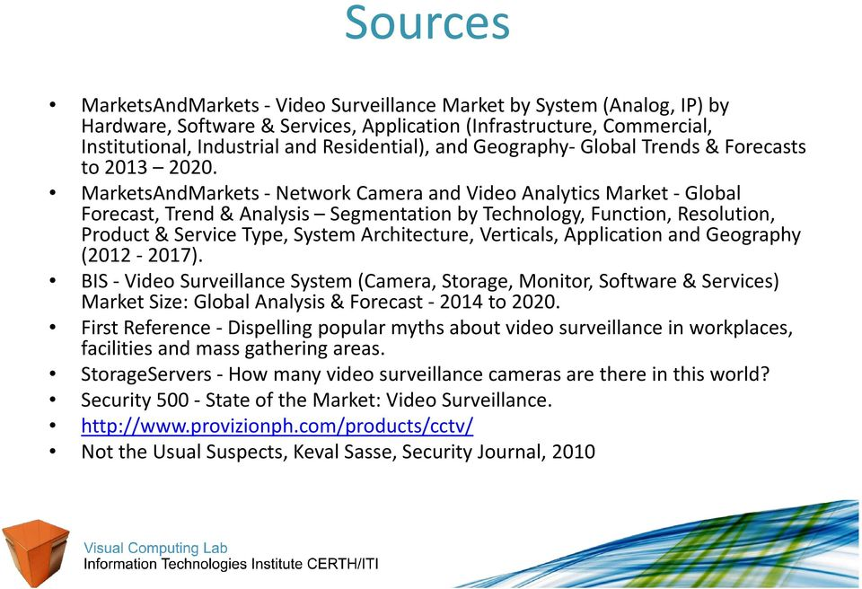 MarketsAndMarkets -Network Camera and Video Analytics Market -Global Forecast, Trend & Analysis Segmentation by Technology, Function, Resolution, Product & Service Type, System Architecture,