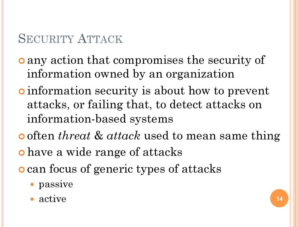 detect attacks on information-based systems often threat & attack used to mean same