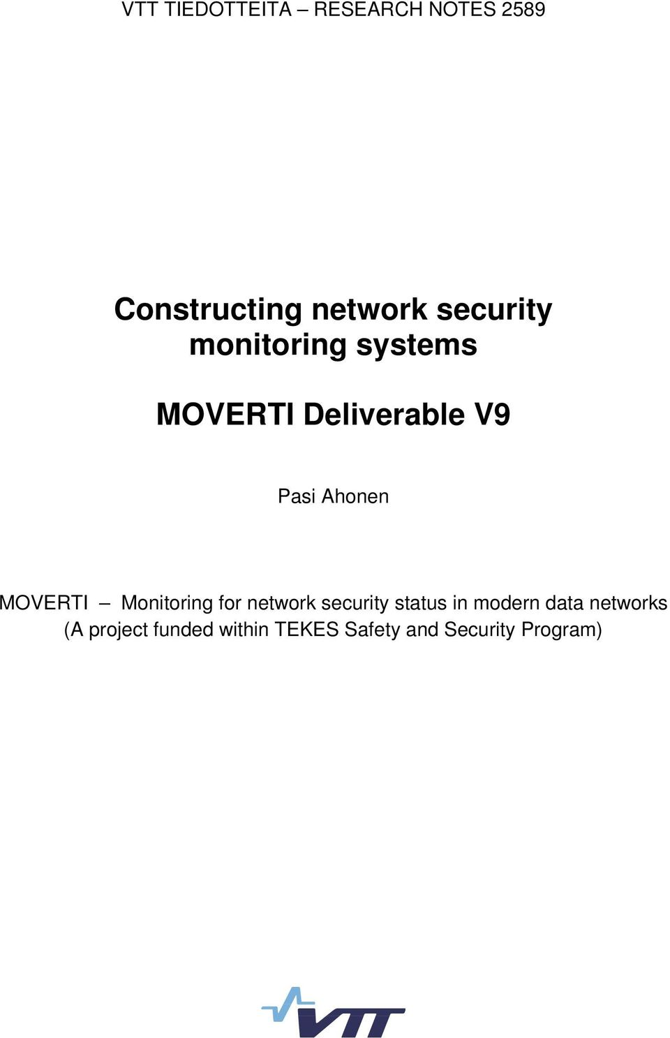 MOVERTI Monitoring for network security status in modern data