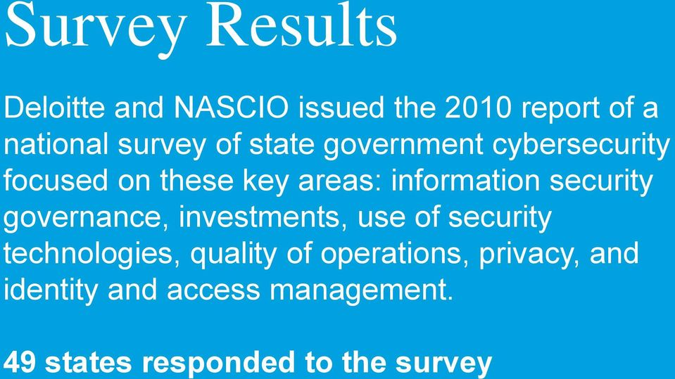 security governance, investments, use of security technologies, quality of