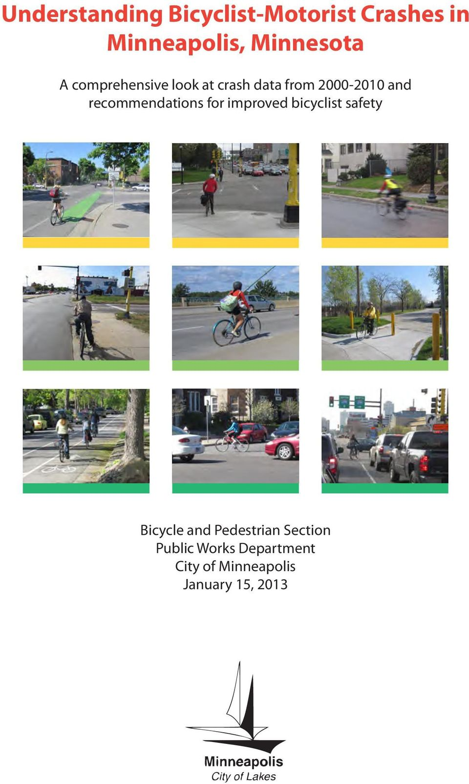 recommendations for improved bicyclist safety Bicycle and
