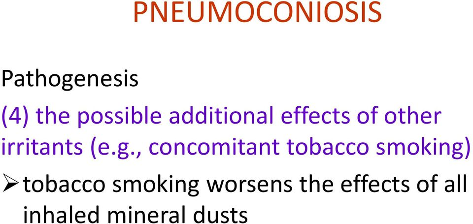 , concomitant tobacco smoking) tobacco