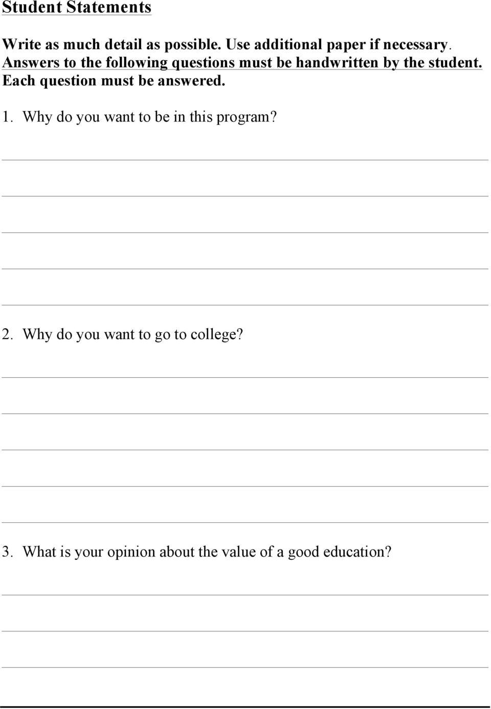 Answers to the following questions must be handwritten by the student.