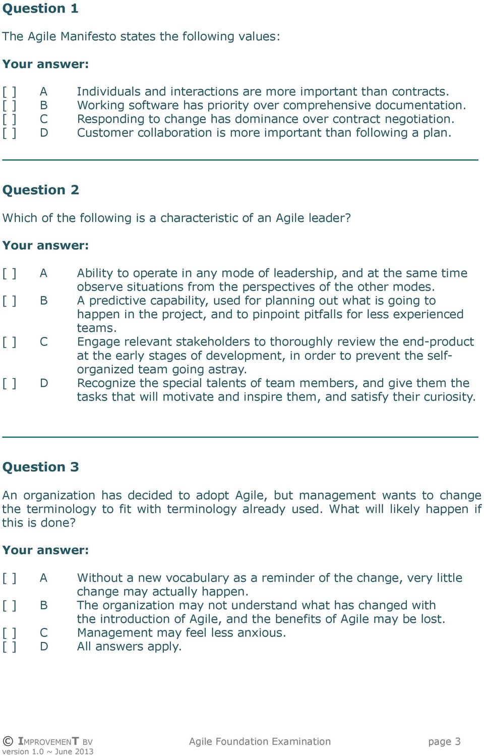 Question 2 Which of the following is a characteristic of an Agile leader?
