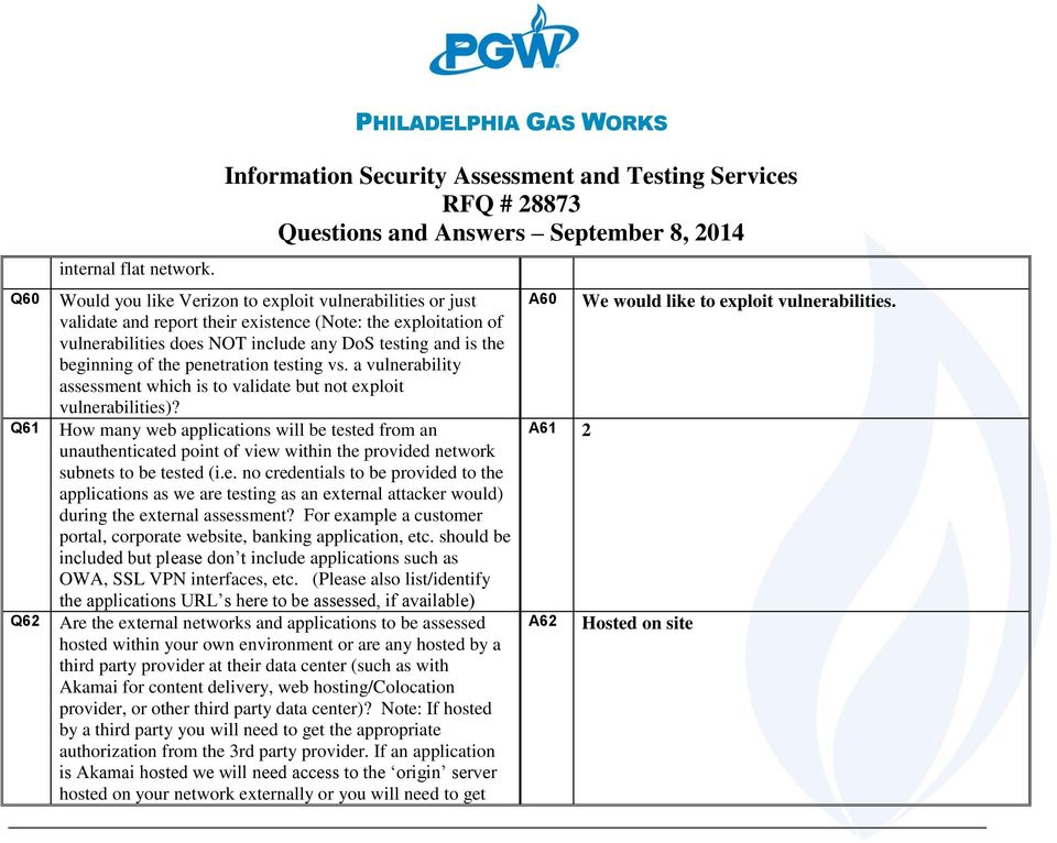 penetration testing vs. a vulnerability assessment which is to validate but not exploit vulnerabilities)?