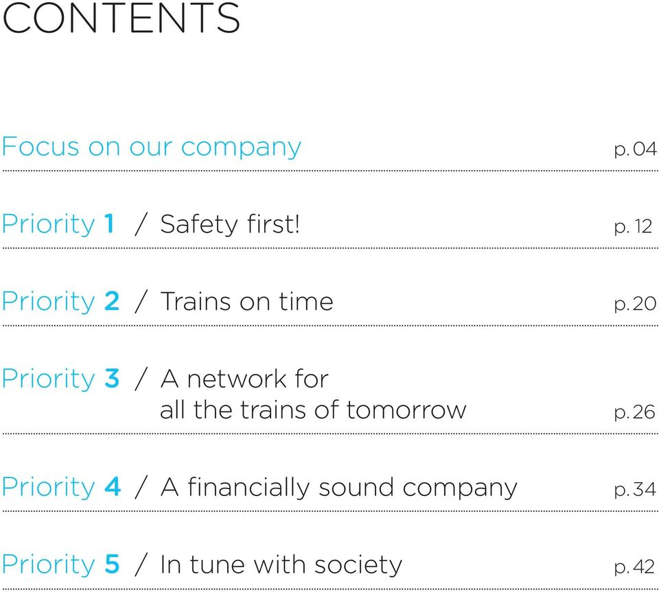 20 Priority 3 / A network for all the trains of tomorrow p.