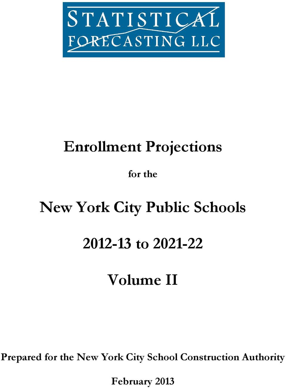 Volume II Prepared for the New York City