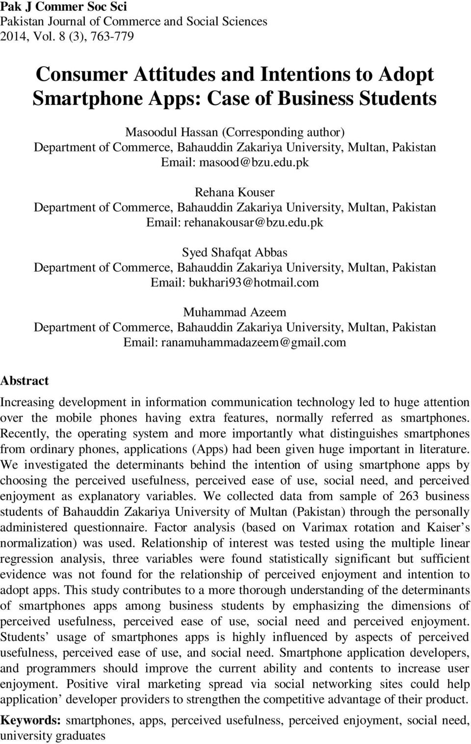 Multan, Pakistan Email: masood@bzu.edu.pk Rehana Kouser Department of Commerce, Bahauddin Zakariya University, Multan, Pakistan Email: rehanakousar@bzu.edu.pk Syed Shafqat Abbas Department of Commerce, Bahauddin Zakariya University, Multan, Pakistan Email: bukhari93@hotmail.