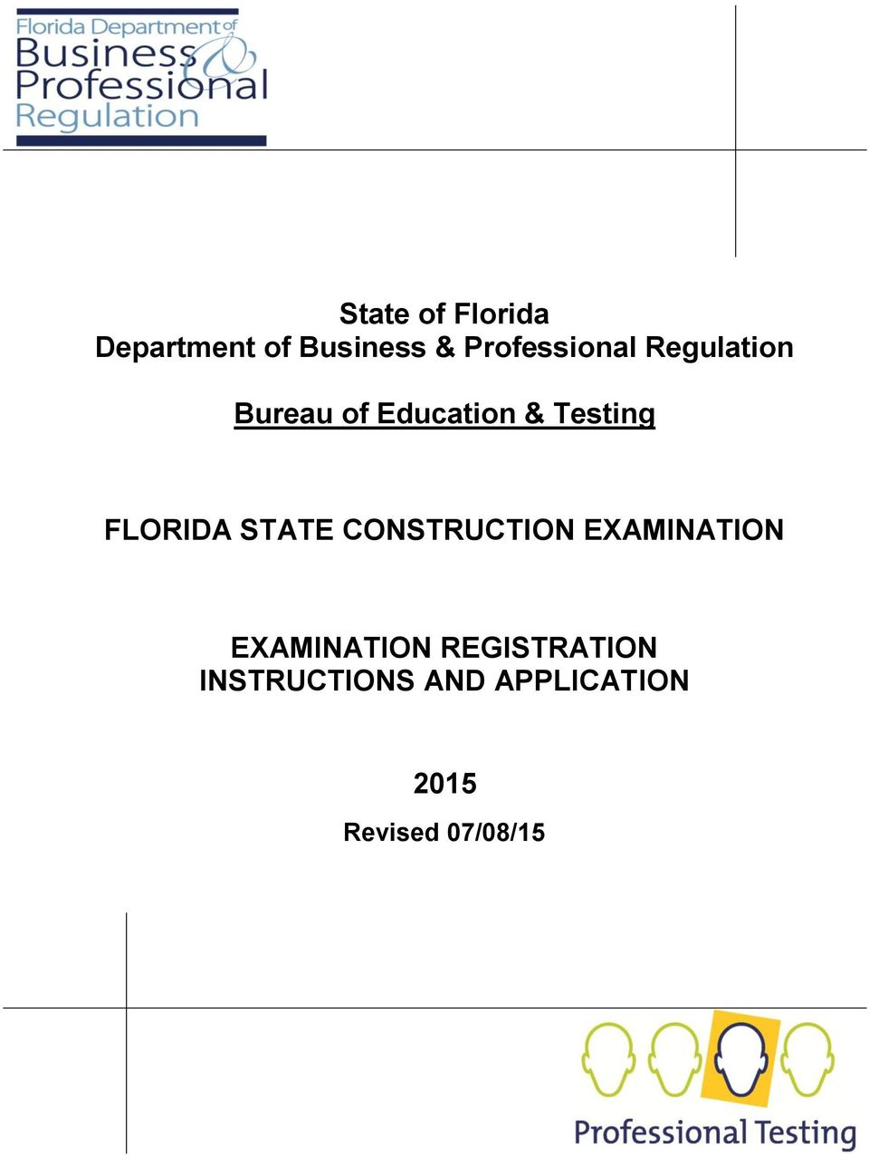 Testing FLORIDA STATE CONSTRUCTION EXAMINATION