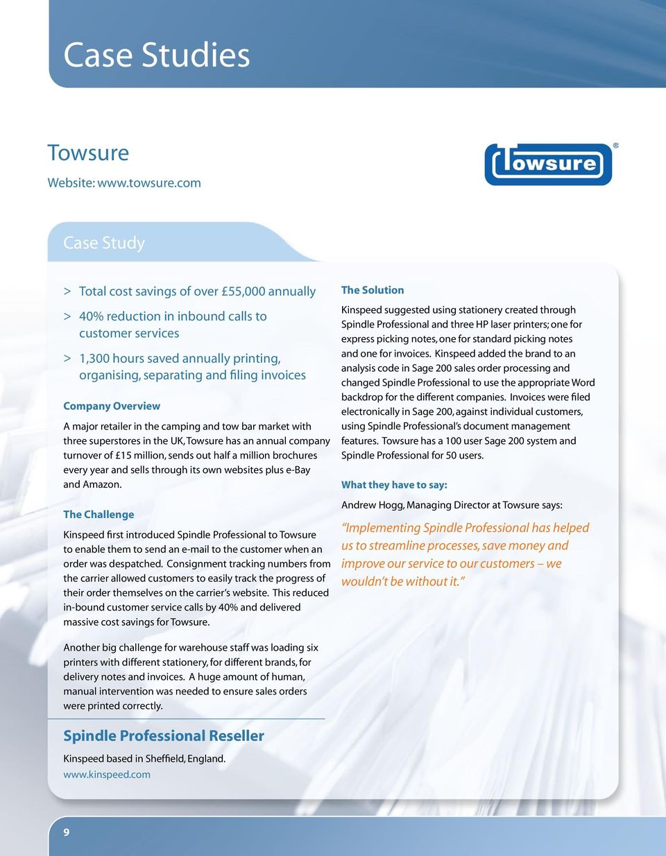 Company Overview A major retailer in the camping and tow bar market with three superstores in the UK, Towsure has an annual company turnover of 15 million, sends out half a million brochures every