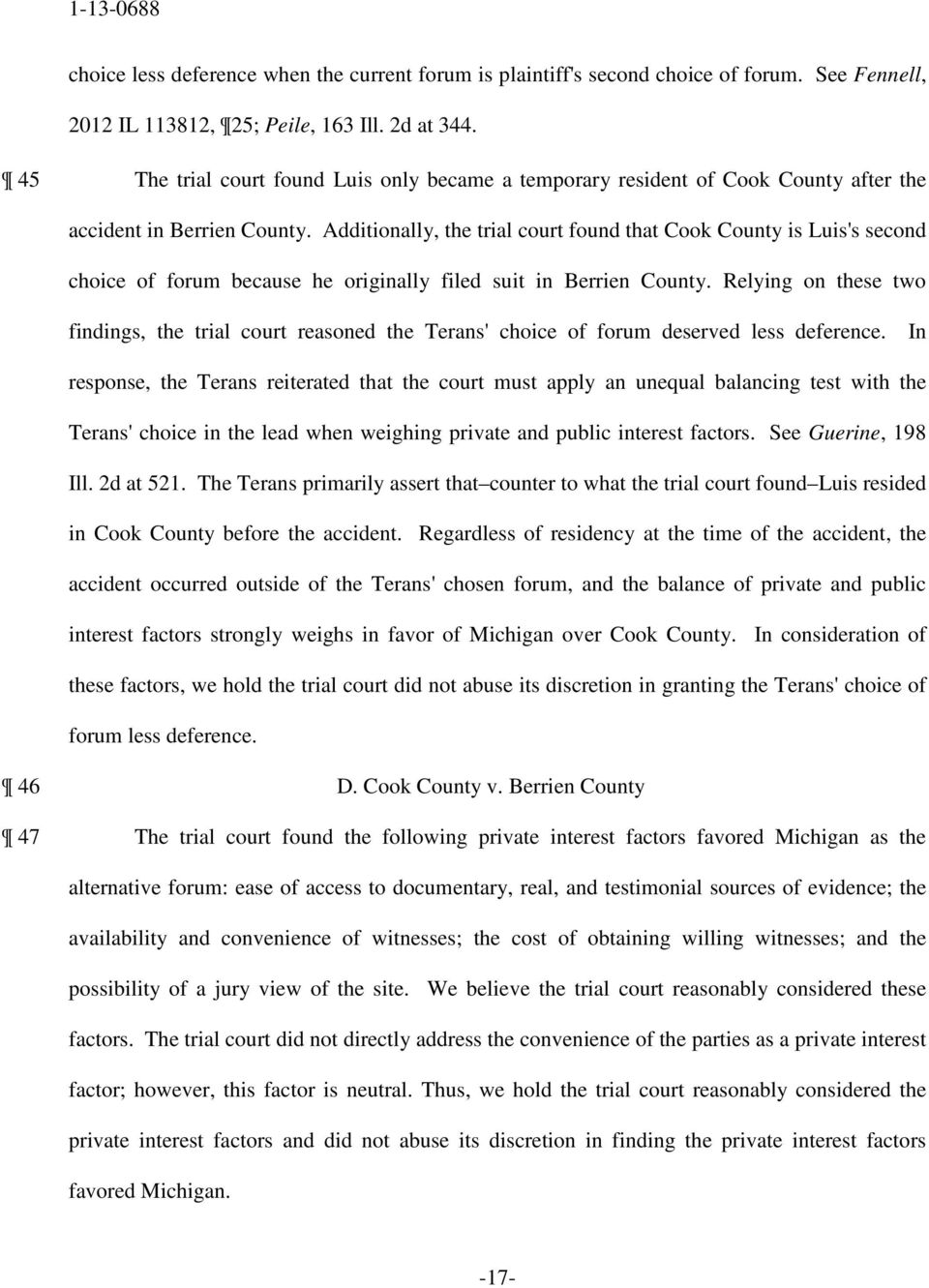 Additionally, the trial court found that Cook County is Luis's second choice of forum because he originally filed suit in Berrien County.