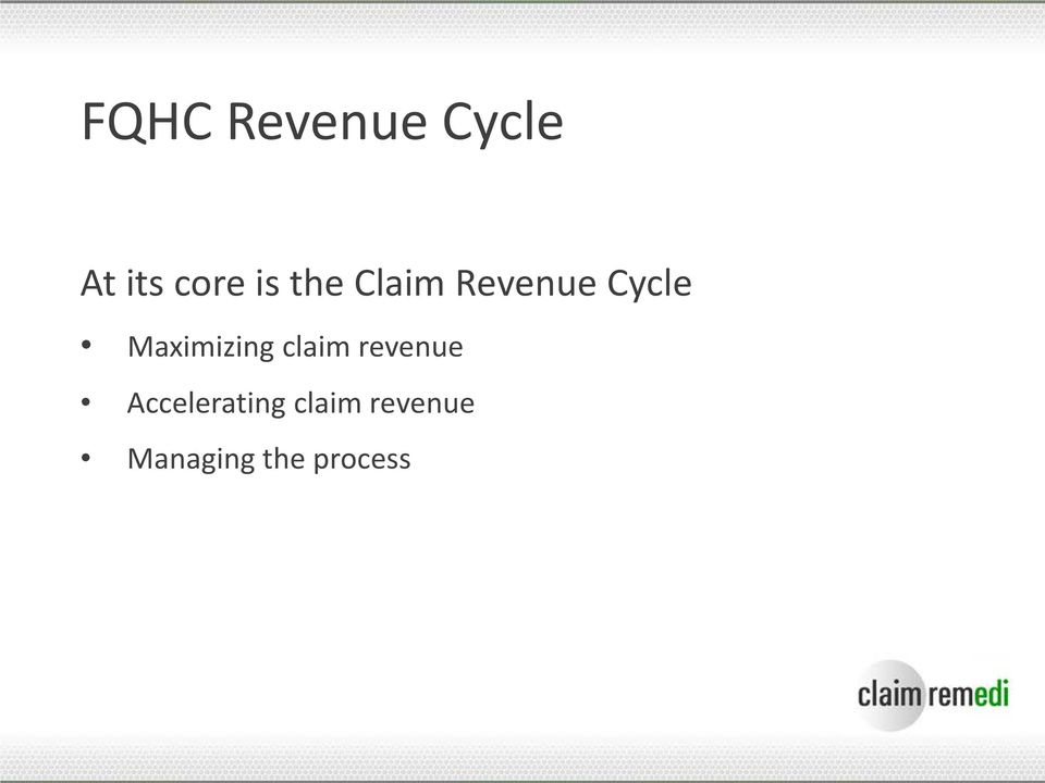 Maximizing claim revenue