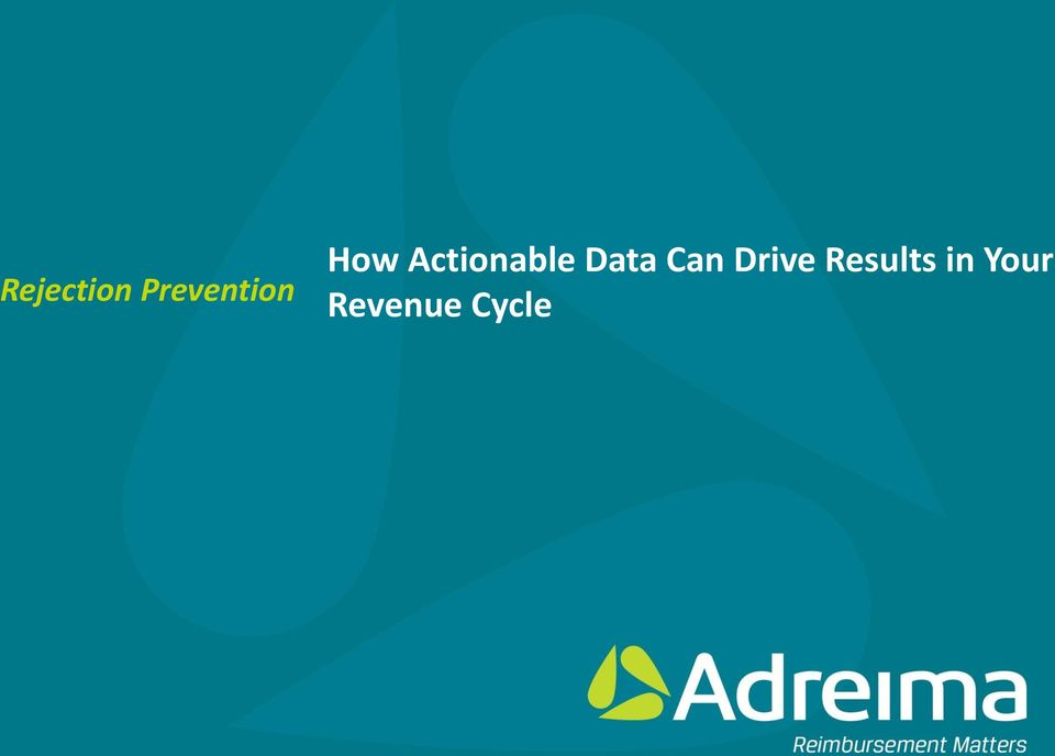 Actionable Data Can