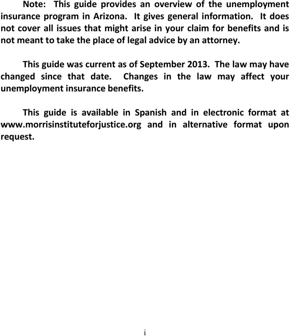 attorney. This guide was current as of September 2013. The law may have changed since that date.