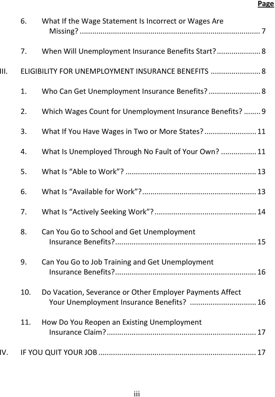 What Is Unemployed Through No Fault of Your Own?... 11 5. What Is Able to Work?... 13 6. What Is Available for Work?... 13 7. What Is Actively Seeking Work?... 14 8.