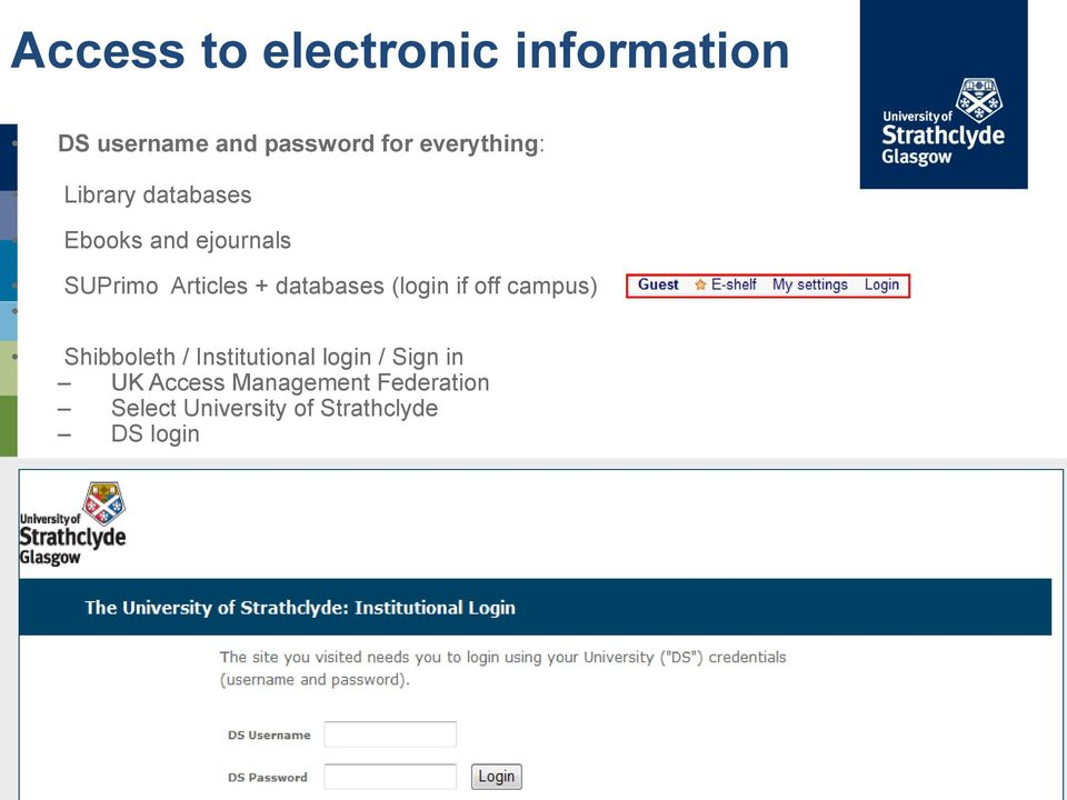 databases (login if off campus) Shibboleth / Institutional login /