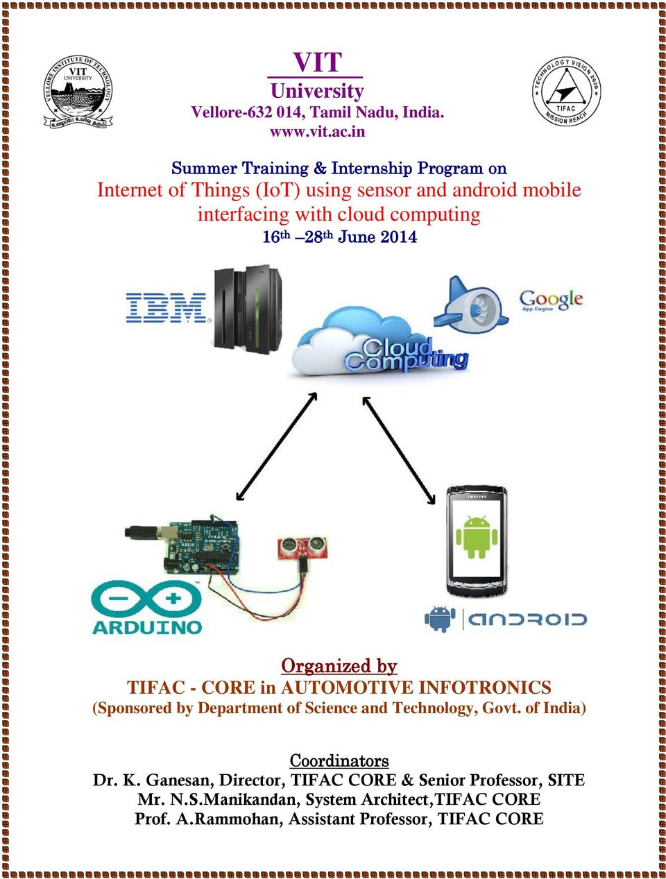 computing 16 th 28 th June 2014 Organized by TIFAC - CORE in AUTOMOTIVE INFOTRONICS (Sponsored by Department of Science and