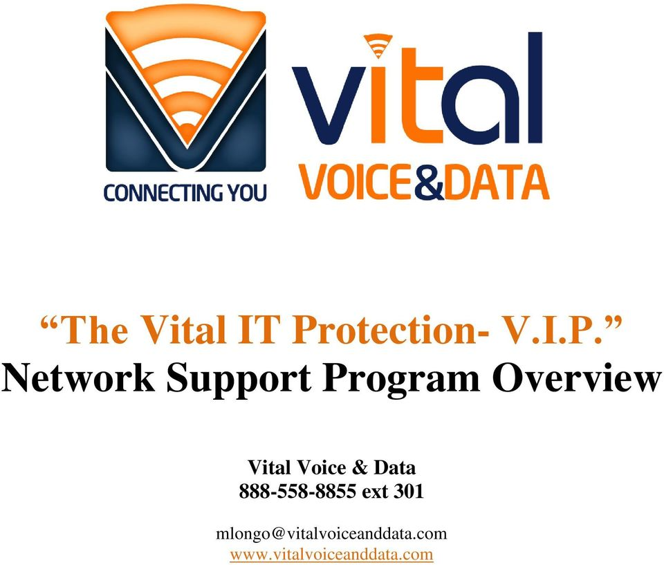 Network Support Program Overview Vital