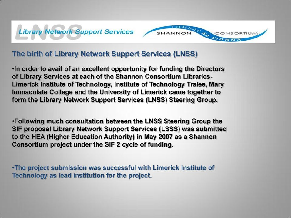 Services (LNSS) Steering Group.