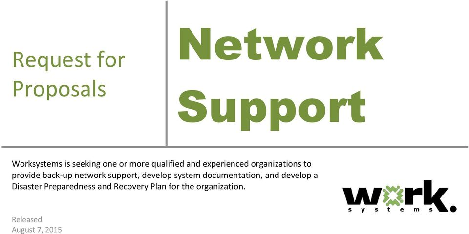 network support, develop system documentation, and develop a Disaster