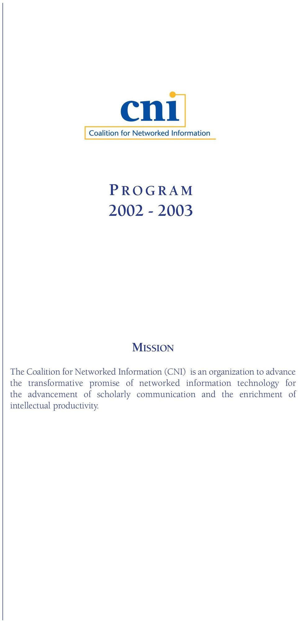 transformative promise of networked information technology for