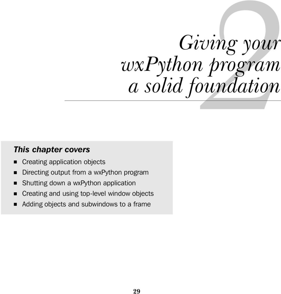 wxpython program Shutting down a wxpython application Creating