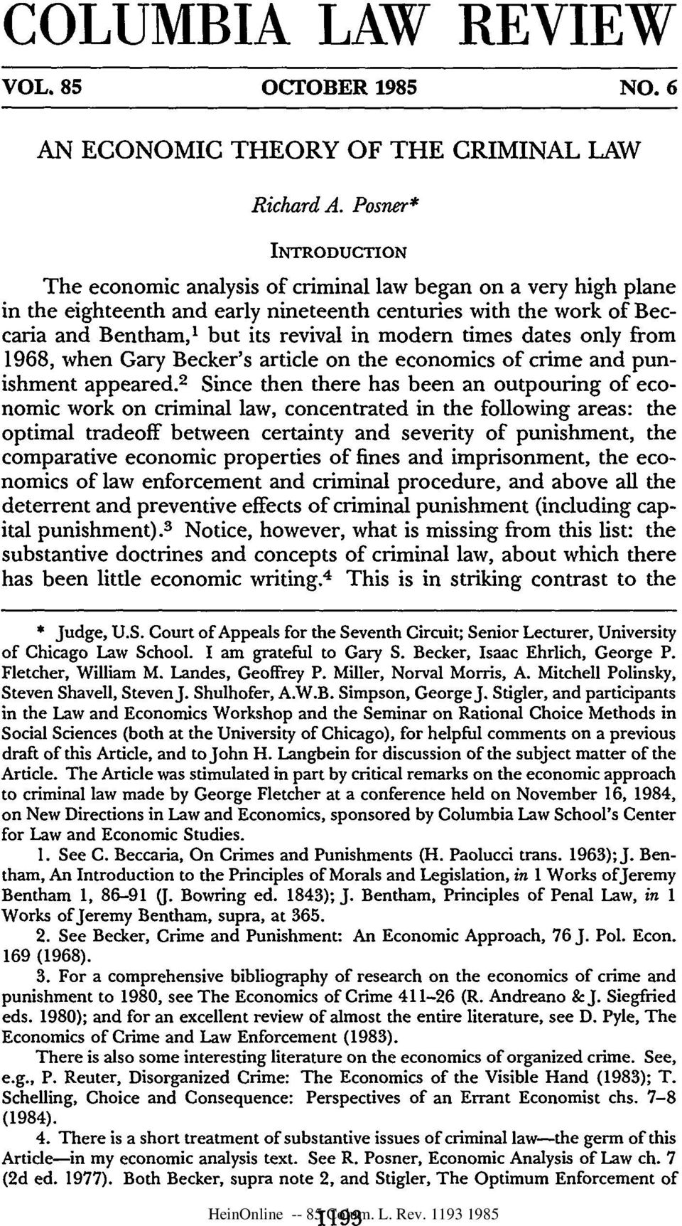times dates only from 1968, when Gary Becker's article on the economics of crime and punishment appeared.