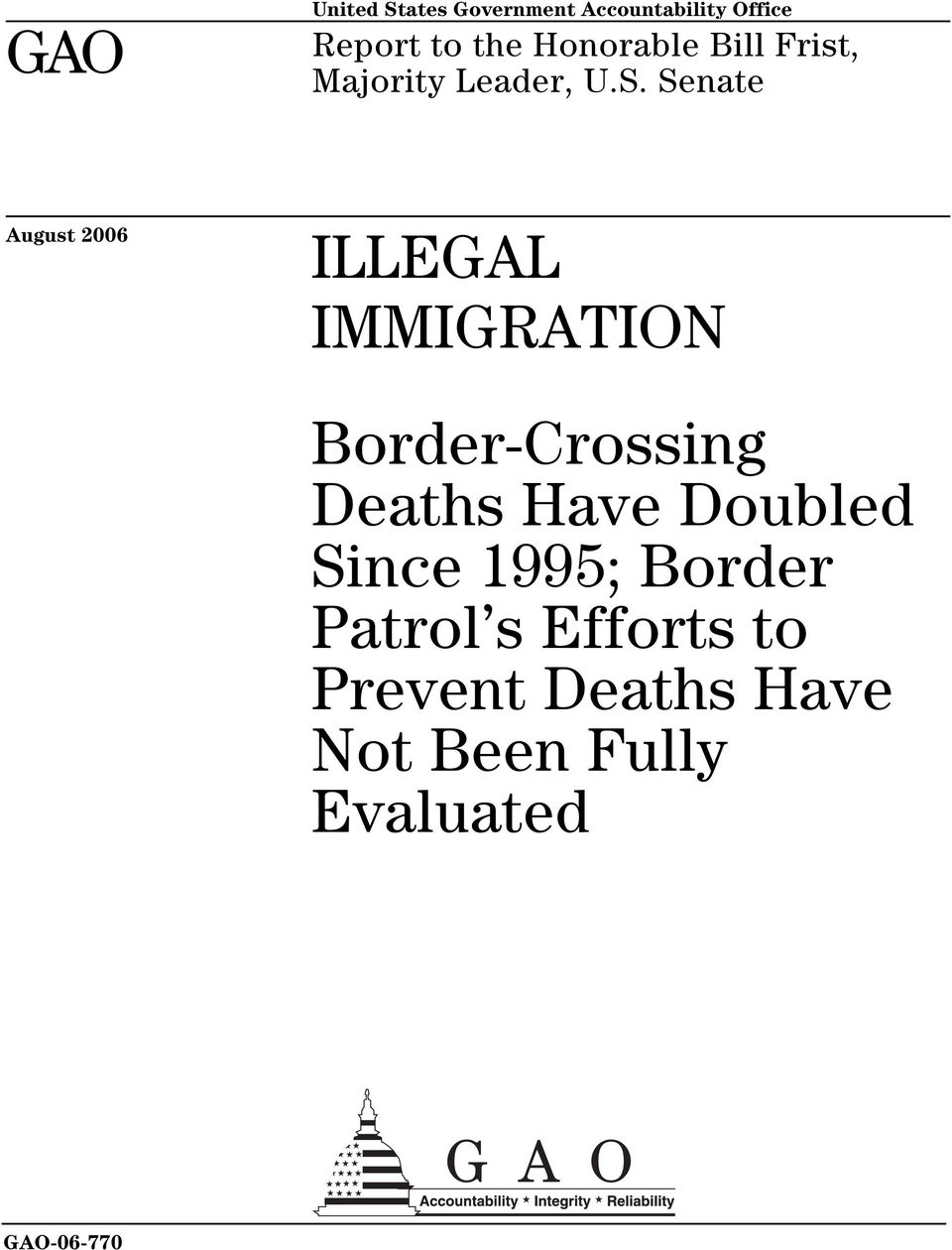 Senate August 2006 ILLEGAL IMMIGRATION Border-Crossing Deaths Have