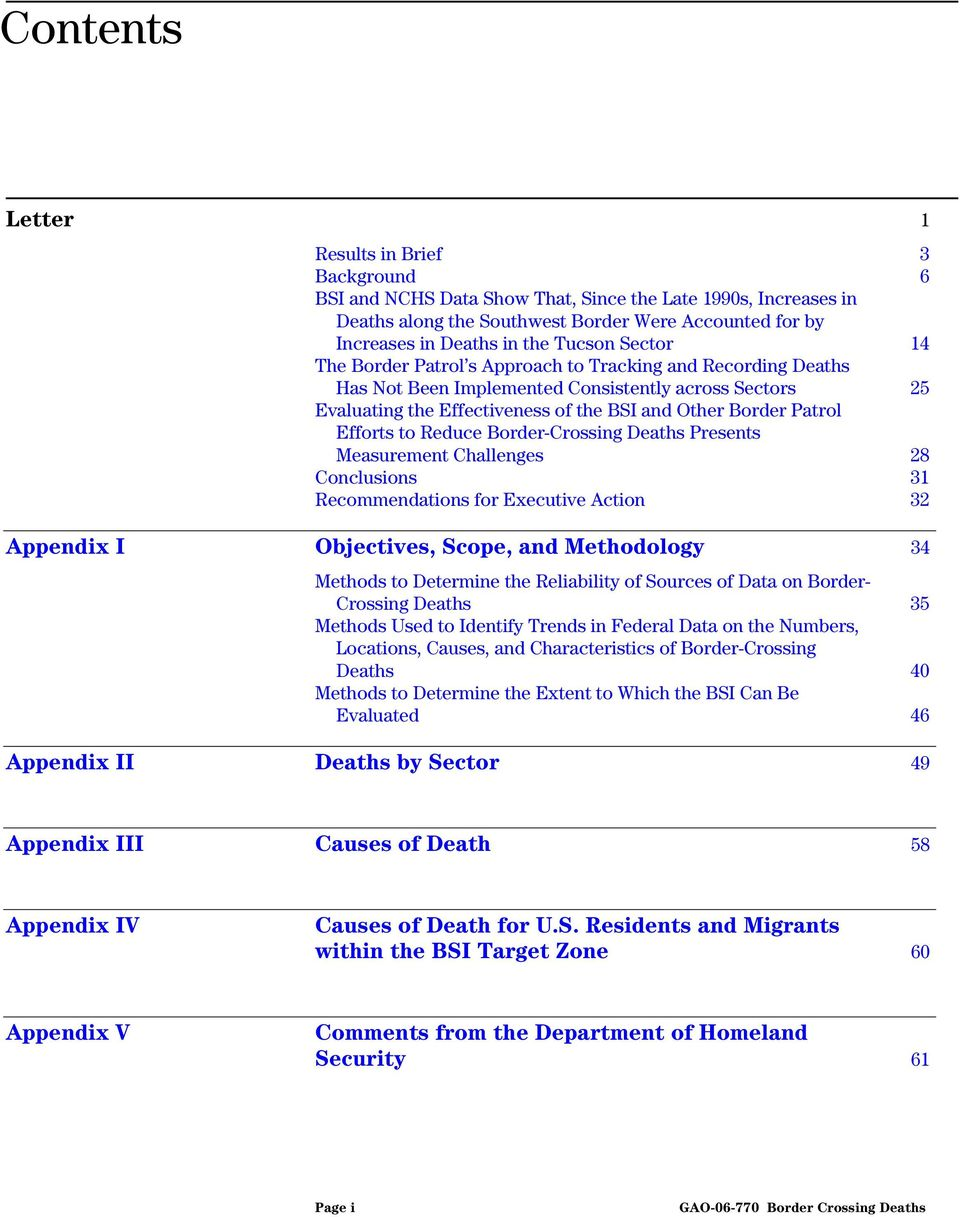 Efforts to Reduce Border-Crossing Deaths Presents Measurement Challenges 28 Conclusions 31 Recommendations for Executive Action 32 Appendix I Objectives, Scope, and Methodology 34 Methods to