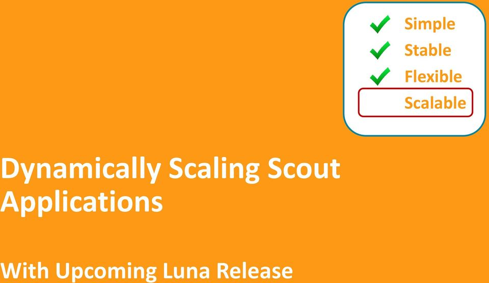 Scaling Scout