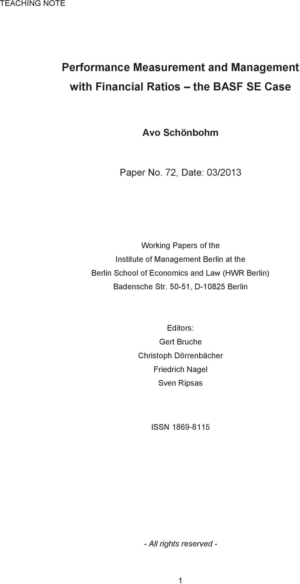 72, Date: 03/2013 Working Papers of the Institute of Management Berlin at the Berlin School