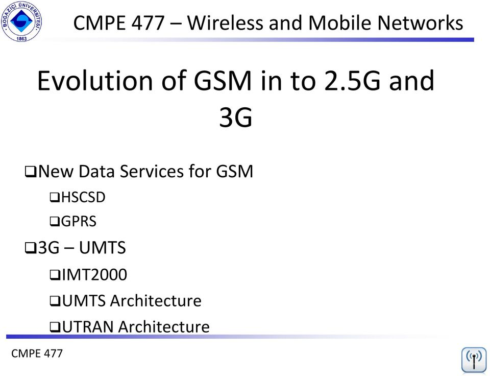 5G and 3G New Data Services for GSM CMPE
