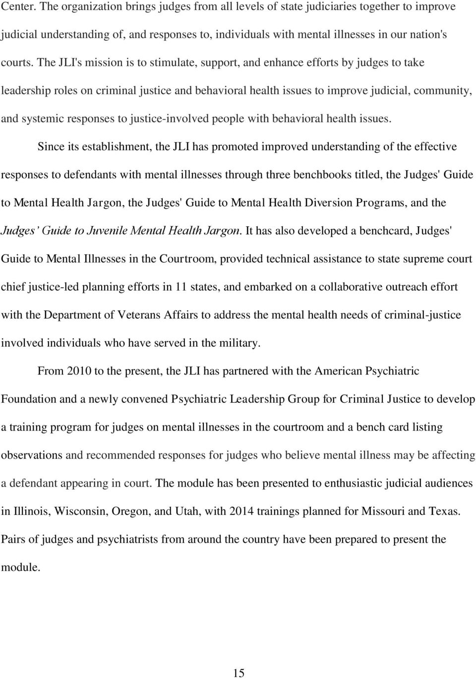 responses to justice-involved people with behavioral health issues.