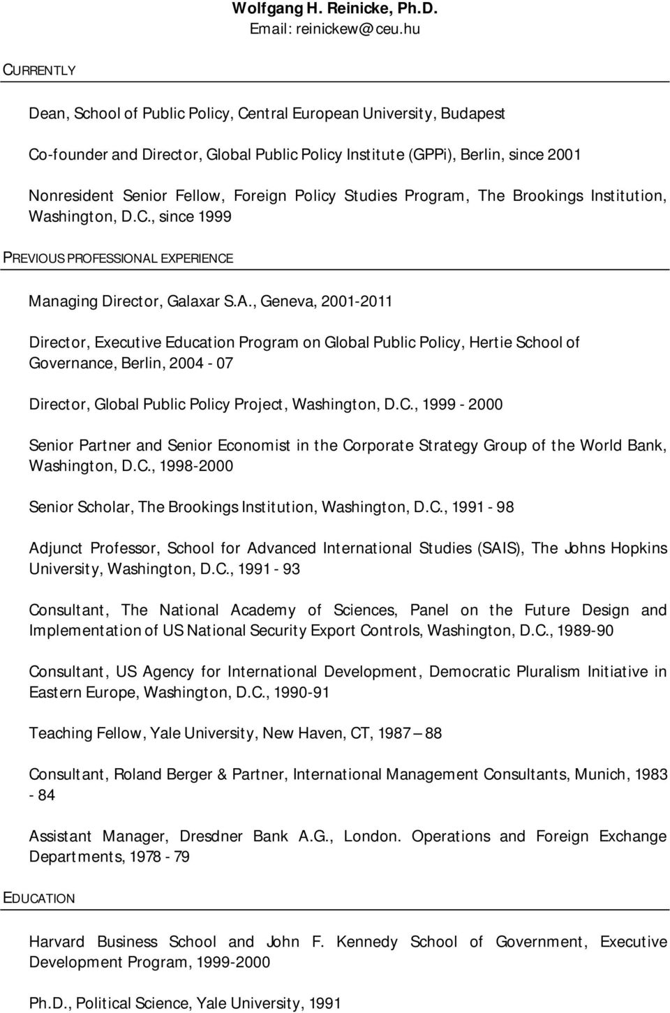 Policy Studies Program, The Brookings Institution, Washington, D.C., since 1999 PREVIOUS PROFESSIONAL