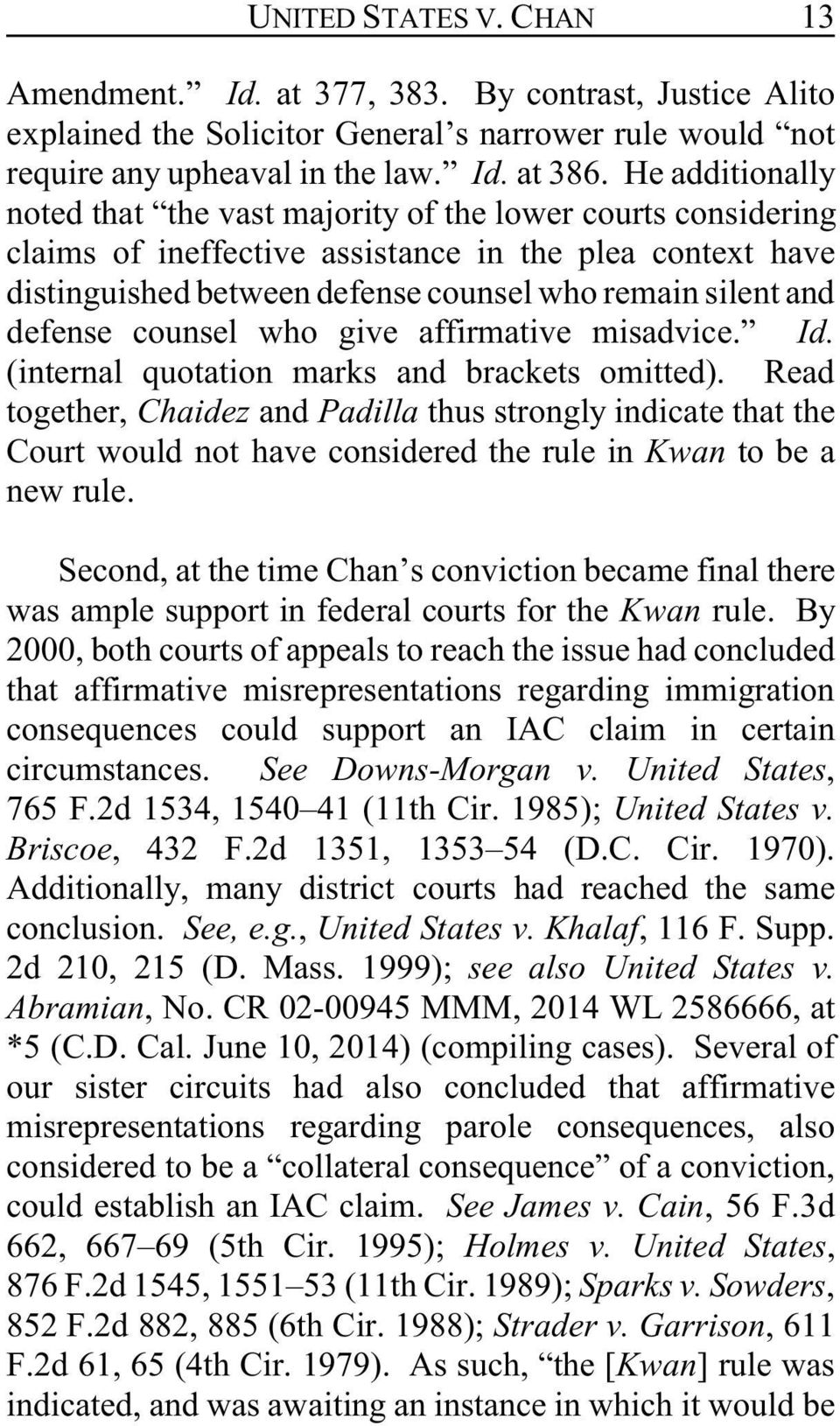 defense counsel who give affirmative misadvice. Id. (internal quotation marks and brackets omitted).