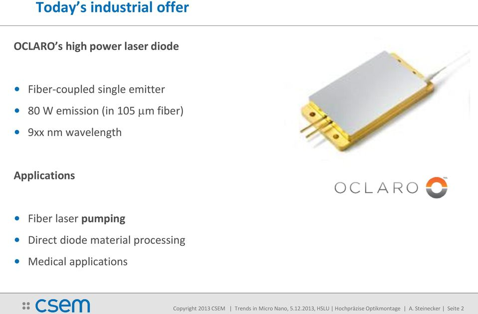 laser pumping Direct diode material processing Medical applications Copyright