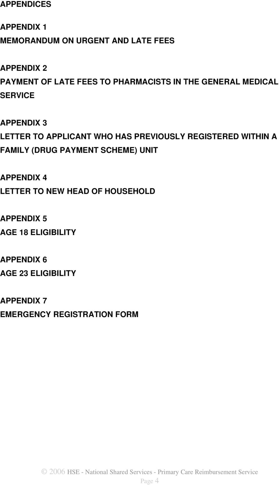 REGISTERED WITHIN A FAMILY (DRUG PAYMENT SCHEME) UNIT APPENDIX 4 LETTER TO NEW HEAD OF HOUSEHOLD