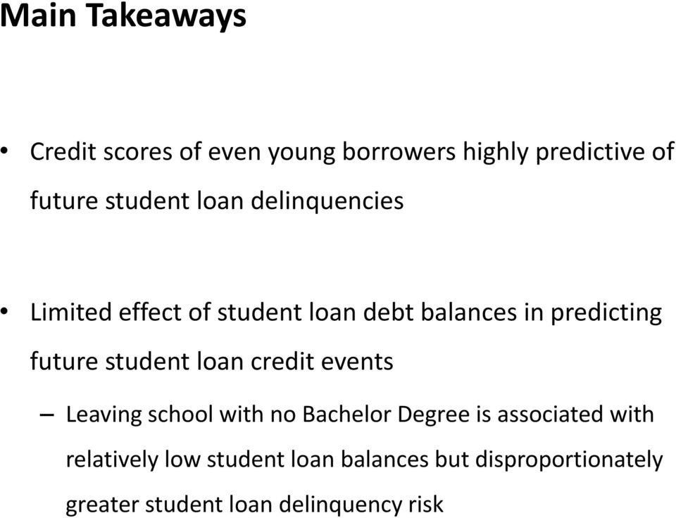 student loan credit events Leaving school with no Bachelor Degree is associated with