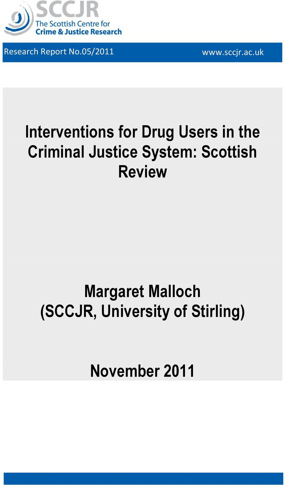 Criminal Justice System: Scottish Review