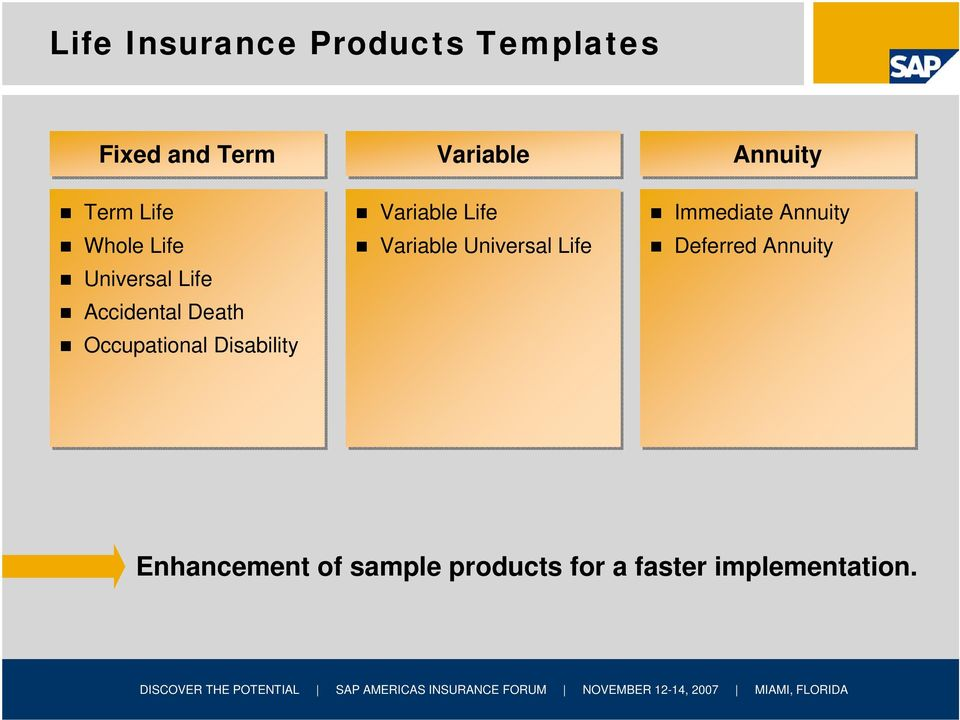 Disability Variable Life Variable Universal Life Immediate Annuity
