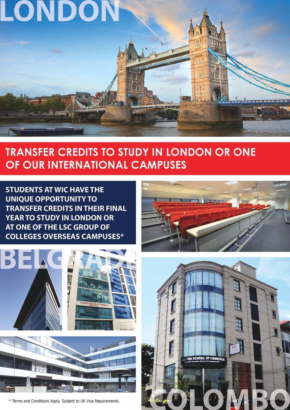 YEAR TO STUDY IN LONDON OR AT ONE OF THE LSC GROUP OF COLLEGES OVERSEAS