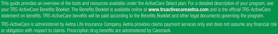 com and is the official TRS-ActiveCare statement on benefits.