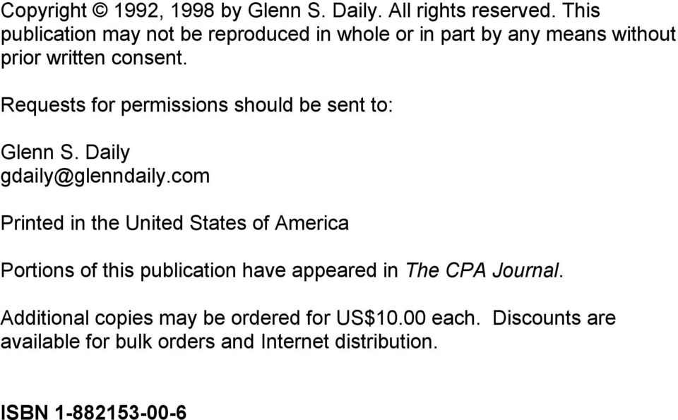 Requests for permissions should be sent to: Glenn S. Daily gdaily@glenndaily.