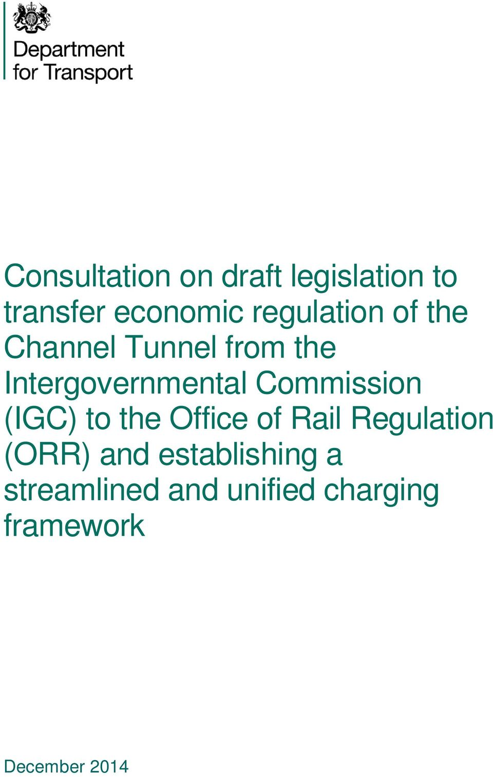 Commission (IGC) to the Office of Rail Regulation (ORR) and